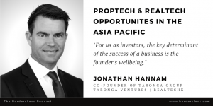 Read more about the article Proptech, RealTech & Asia: Jonathan Hannam (Taronga Group)