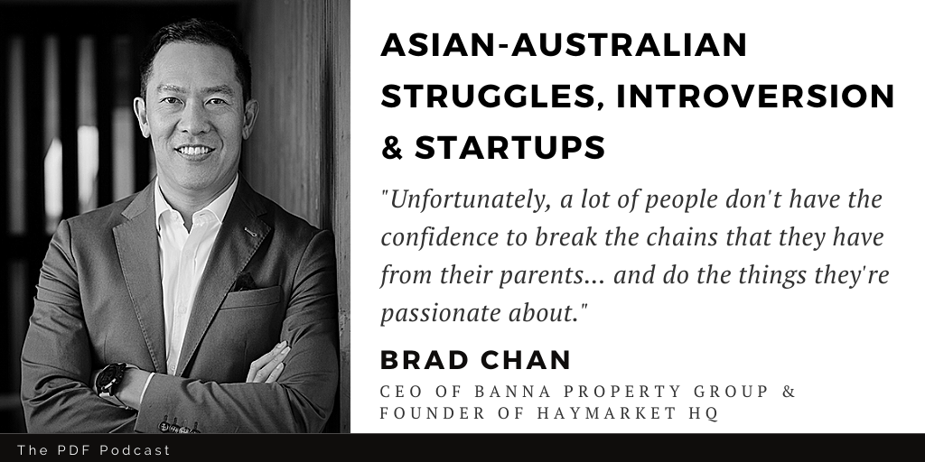 You are currently viewing Quiet Leaders: Brad Chan (Banna Property Group & Haymarket HQ)
