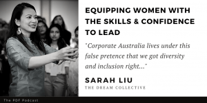 Read more about the article Diversity & Inclusion: Sarah Liu (Founder of The Dream Collective)