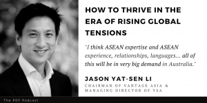 Read more about the article Rising Global Tensions: Jason Yat-Sen Li (Vantage Asia)